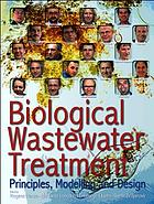 Biological wastewater treatment : principles, modelling and design