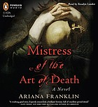 Mistress of the art of death : [a novel]