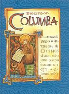 The life of Columba : an abridged translation of Adamnan's Vita