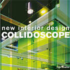 Collidoscope : new interior design