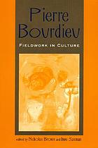 Pierre Bourdieu : fieldwork in culture