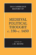 The Cambridge history of medieval political thought c350-c1450