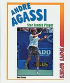 Andre Agassi : star tennis player