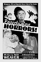 Poverty row horrors! : Monogram, PRC, and Republic horror films of the forties