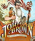 John Brown : his fight for freedom