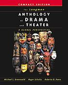 The Longman anthology of drama and theater : a global perspective