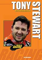 Tony Stewart : rocket on the racetrack