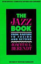 The jazz book; from New Orleans to rock and free jazz