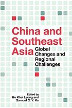 China and Southeast Asia : global changes and regional challenges