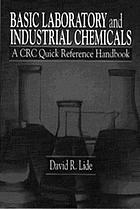 Basic laboratory and industrial chemicals : a CRC quick reference handbook