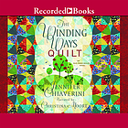 The winding ways quilt an Elm Creek quilts novel