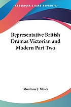 Representative British dramas, Victorian and modern