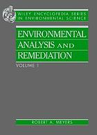 Encyclopedia of environmental analysis and remediation