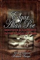 Edgar Allan Poe : annotated and illustrated : entire stories and poems