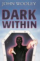 Dark within : a novel