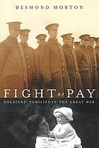 Fight or pay : soldiers' families in the Great War