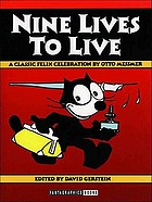 Nine lives to live : a classic Felix celebration