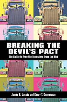 Breaking the devil's pact the battle to free the Teamsters from the mob