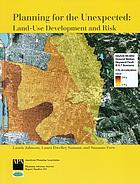 Planning for the unexpected : land-use development and risk