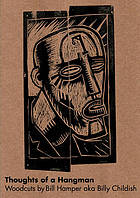 Thoughts of a hangman : woodcuts