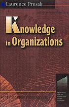 Knowledge in organizations