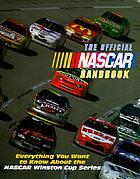 The official NASCAR handbook : everything you want to know about the NASCAR Winston Cup series