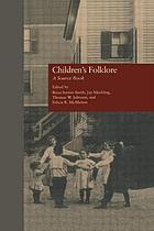 Children's folklore a source book