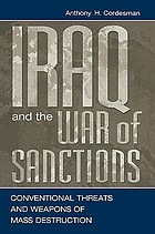 Iraq and the war of sanctions : conventional threats and weapons of mass destruction