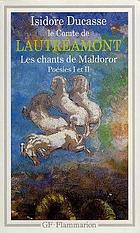 Les Chants de Maldoror ; Poésies ; Lettres