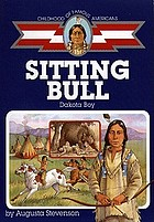 Sitting Bull : Dakota boy