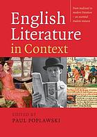 English literature in context : [from medieval to modern literature - an essential student resource