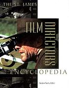 The St. James film directors encyclopedia