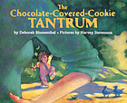 The chocolate covered cookie tantrum