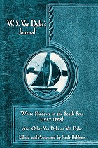 W.S. Van Dyke's journal : White shadows in the South Seas, 1927-1928 : and other Van Dyke on Van Dyke