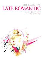 The essential late Romantic collection : for solo piano