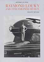 Raymond Loewy and streamlined design