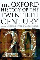 The Oxford history of the twentieth century