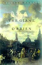 The giant, O'Brien : a novel