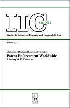 Patent enforcement worldwide : a survey of 15 countries: writings in honour of Dieter Stauder