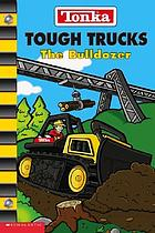 The bulldozer