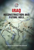 Iraq : reconstruction and future role