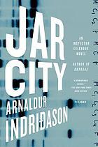 Jar city : a Reykjavik thriller