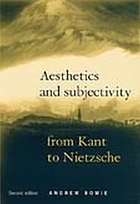 Aesthetics and subjectivity from Kant to Nietzsche