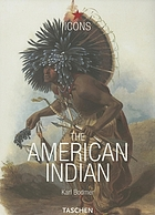 The American Indian = Die Indianer Amerikas = Les indiens d' Amérique