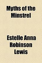 Myths of the minstrel