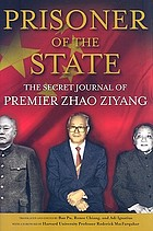 Prisoner of the state : the secret journal of Zhao Ziyang