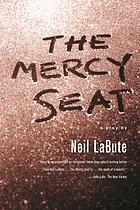 The mercy seat : a play