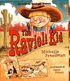 The Ravioli Kid : an original spaghetti western