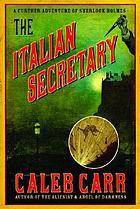 The Italian secretary : a further adventure of Sherlock Holmes