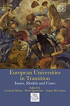 European universities in transition : issues, models and cases